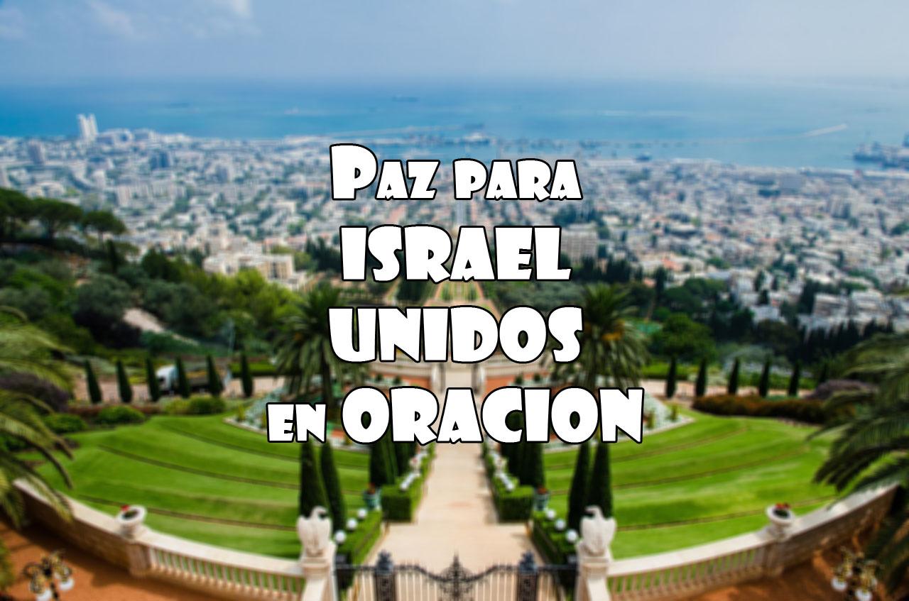 Unidos en oracion paz para israel