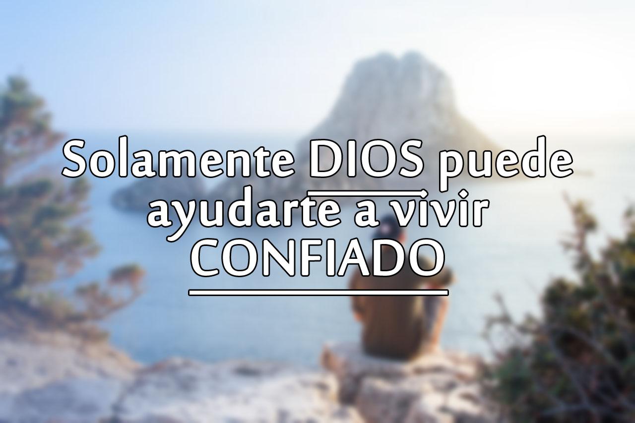 Imagenes cristianas dios puede ayudarte a vivir confiado