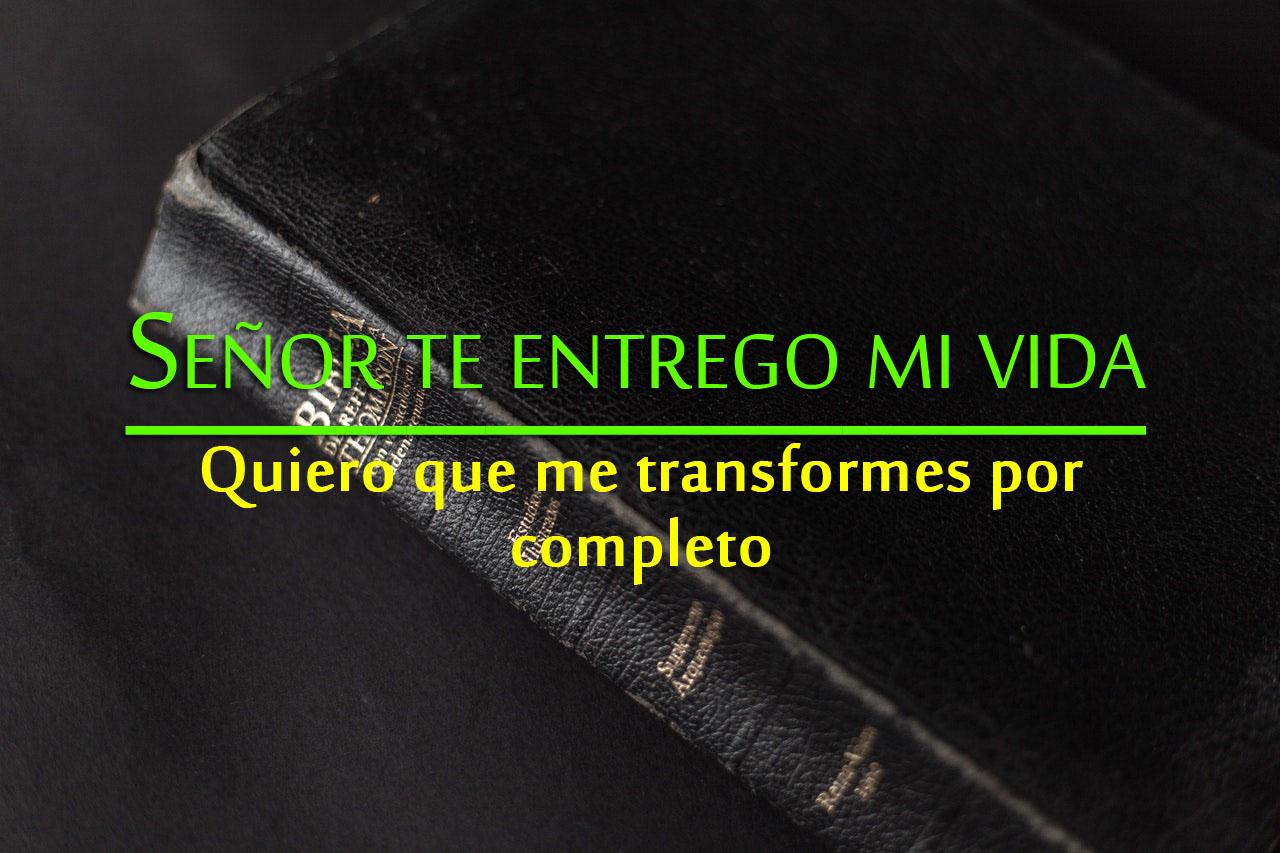 Imagenes cristianas entrego mi vida a dios