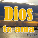 Imagenes de Dios te ama para Facebook