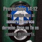 Imagen Cristiana Proverbios 14:12 Hay camino que al hombre le parece