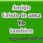 amigo cristo te ama