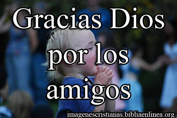 gracias Dios por los amigos 3