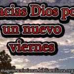 Imagen: Gracias Dios por un nuevo viernes