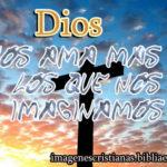 Imagen cristiana Dios nos ama más de lo que nos imaginamos