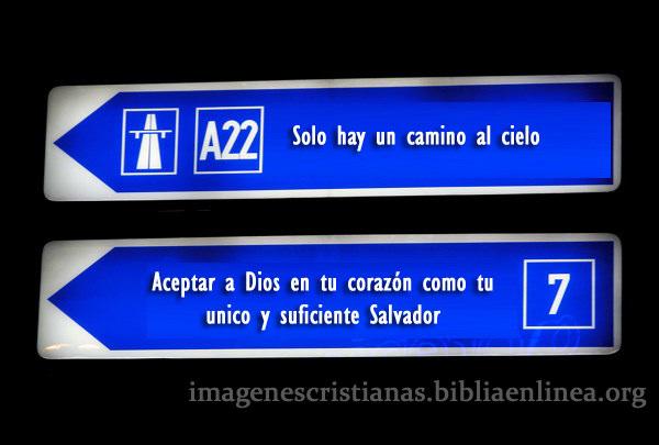 imagen cristiana solo hay un camino al cielo