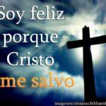 Imagen cristiana Soy feliz porque Cristo me salvo