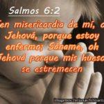 Imagen cristiana para una persona que esta enferma Salmos 6:2