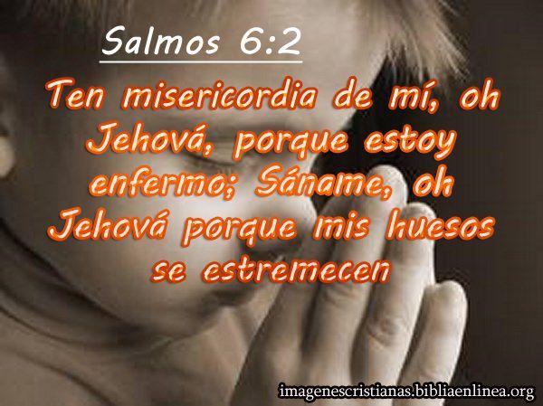 Imagen Cristiana Para Una Persona Que Esta Enferma Salmos 6