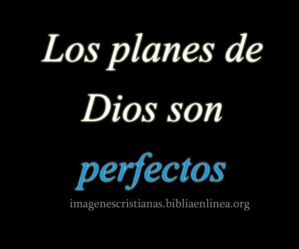 los planes de Dios son perfectos2