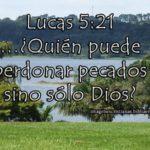 Imagen con  Lucas 5:21 Quién puede perdonar pecados