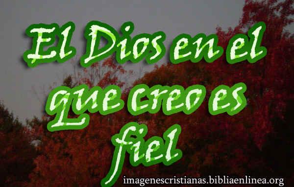 mi Dios es fiel