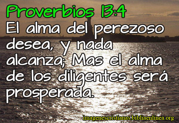 proverbios 13-4