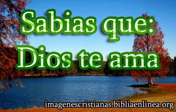 sabias que Dios te ama