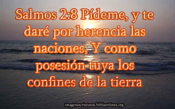 Salmos 28 Pídeme Y Te Daré Imagenes Cristianas
