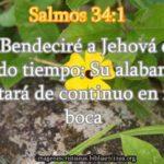 Imagen cristiana Sal 34:1 .. Bendeciré a Jehová en todo tiempo